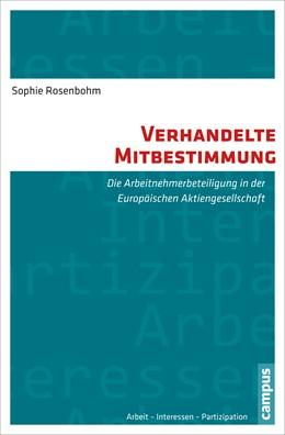 Abbildung von Rosenbohm   Verhandelte Mitbestimmung   1. Auflage   2014   12   beck-shop.de