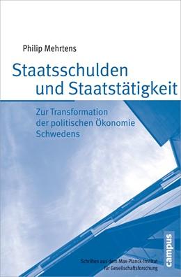 Abbildung von Mehrtens | Staatsschulden und Staatstätigkeit | 2014 | Zur Transformation der politis... | 80