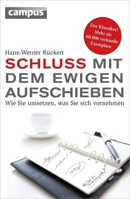 Abbildung von Rückert | Schluss mit dem ewigen Aufschieben | 8. Auflage | 2014 | beck-shop.de
