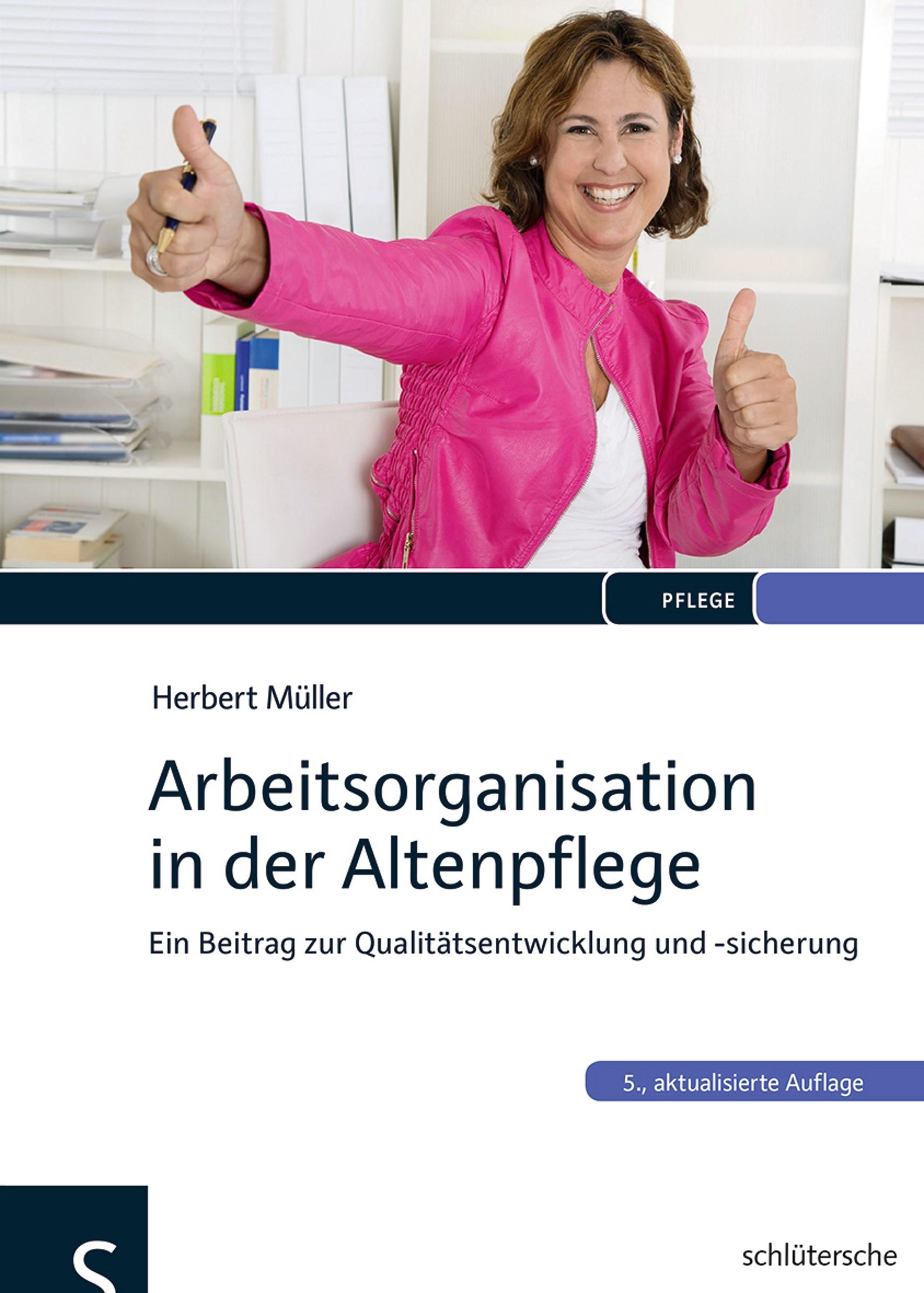 Arbeitsorganisation in der Altenpflege | Müller, 2014 | Buch (Cover)