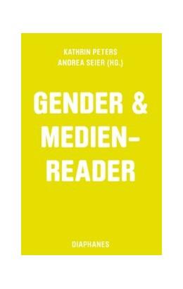 Abbildung von Peters / Seier | Gender & Medien-Reader | 2016