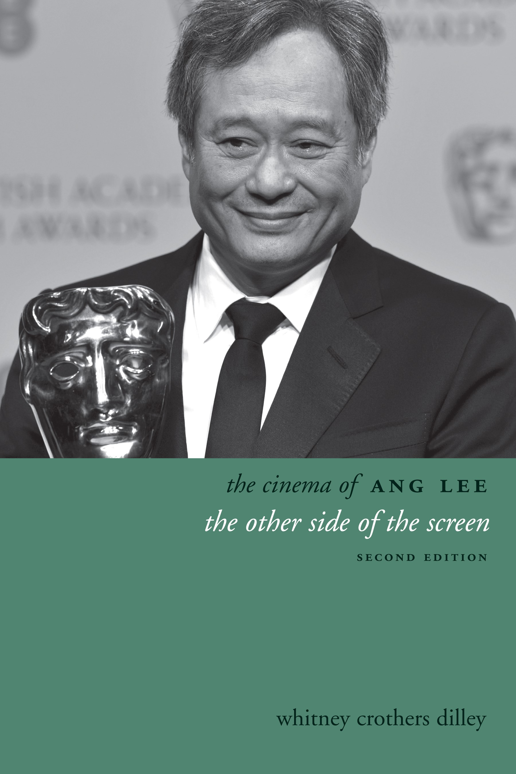 Abbildung von Dilley | The Cinema of Ang Lee | 2014