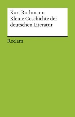 Abbildung von Rothmann | Kleine Geschichte der deutschen Literatur | 20. Auflage | 2014 | 17685 | beck-shop.de