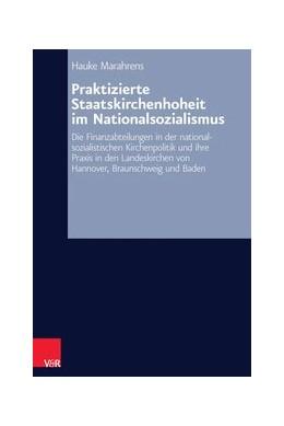 Abbildung von Marahrens | Praktizierte Staatskirchenhoheit im Nationalsozialismus | 1. Auflage 2014 | 2014 | Die Finanzabteilungen in der n... | Band 059
