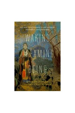 Abbildung von Thompson   Waking, Dreaming, Being   2014   Self and Consciousness in Neur...