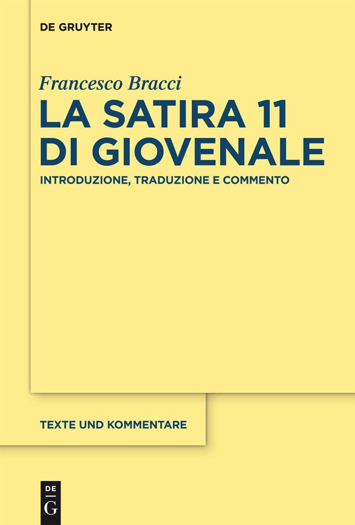 La satira 11 di Giovenale | Bracci, 2014 | Buch (Cover)