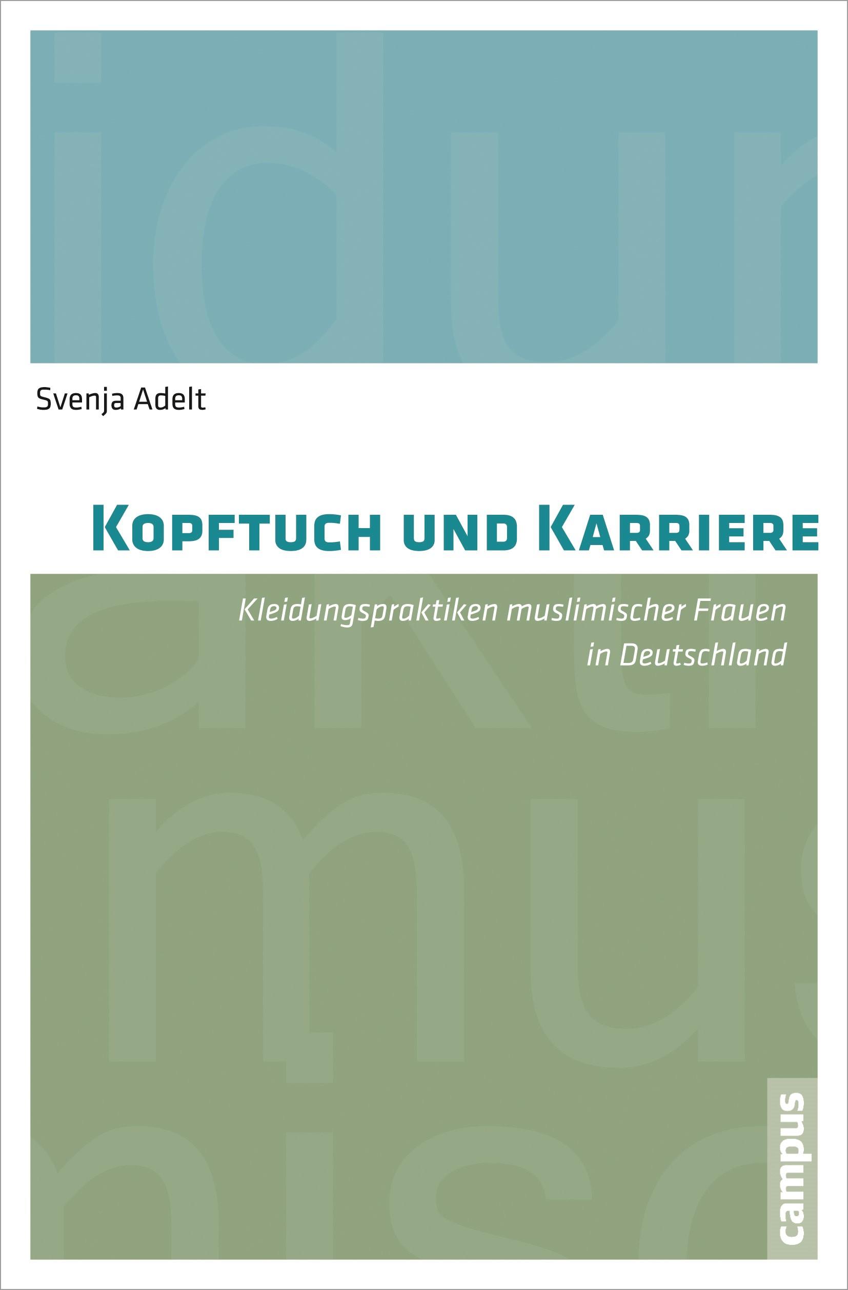 Kopftuch und Karriere   Adelt, 2014   Buch (Cover)