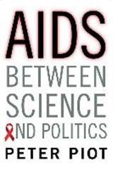 Abbildung von Piot | AIDS Between Science and Politics | 2015