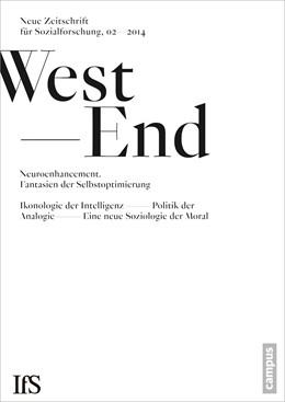 Abbildung von Institut für Sozialforschung, Frankfurt am Main | WestEnd 2014/2: Neuroenhancement - Fantasien der Selbstoptimierung | 1. Auflage | 2014 | 21 | beck-shop.de