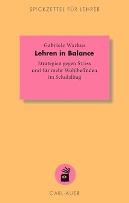 Abbildung von Warkus | Lehren in Balance | 1. Auflage | 2014 | 7 | beck-shop.de