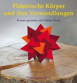 Abbildung von Kraul | Platonische Körper und ihre Verwandlungen | 1. Auflage | 2014 | beck-shop.de