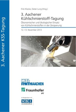 Abbildung von Lung / Klocke   3. Aachener Kühlschmierstoff-Tagung   1. Auflage   2013   beck-shop.de