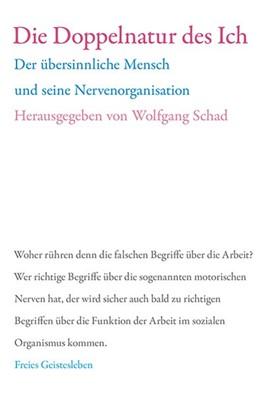 Abbildung von Schad   Die Doppelnatur des Ich   2014   Der übersinnliche Mensch und s...