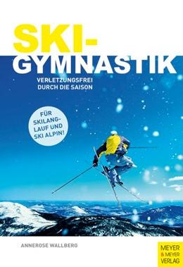 Abbildung von Wallberg   Skigymnastik   1. Auflage   2014   beck-shop.de
