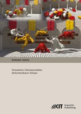 Abbildung von Diziol | Simulation inkompressibler deformierbarer Körper | 1. Auflage | 2014 | beck-shop.de