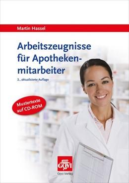 Abbildung von Hassel | Arbeitszeugnisse für Apothekenmitarbeiter | 2. Auflage | 2014 | beck-shop.de