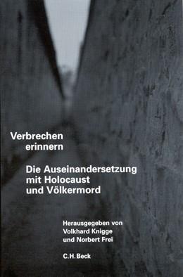 Abbildung von Knigge, Volkhard / Frei, Norbert | Verbrechen erinnern | 1. Auflage | 2002 | beck-shop.de