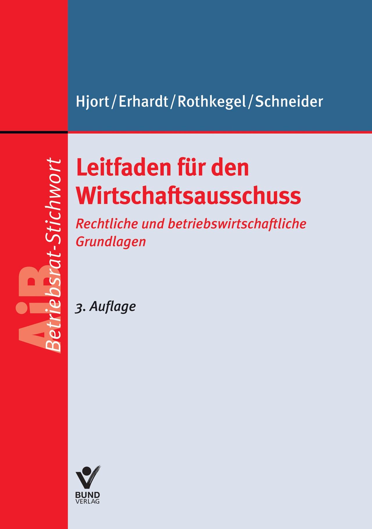 Leitfaden für den Wirtschaftsausschuss | Hjort / Erhardt / Rothkegel, 2014 (Cover)