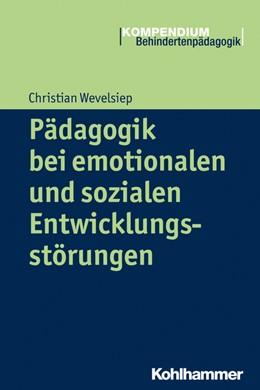 Abbildung von Wevelsiep | Pädagogik bei emotionalen und sozialen Entwicklungsstörungen | 2015