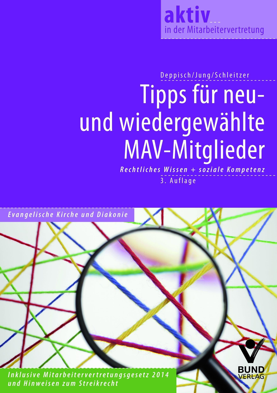 Tipps für neu- und wiedergewählte MAV-Mitglieder | Deppisch / Jung  / Schleitzer | 3., aktualisierte Auflage, 2014 | Buch (Cover)