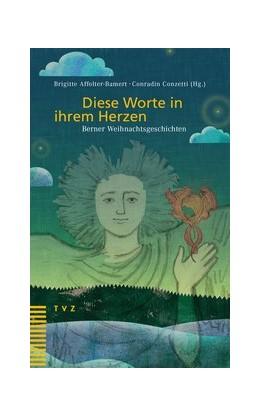 Abbildung von Affolter-Bamert / Conzetti | Diese Worte in ihrem Herzen | 1. Auflage | 2014 | beck-shop.de