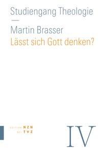 Lässt sich Gott denken? | Brasser, 2014 | Buch (Cover)