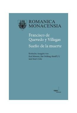 Abbildung von Maurer / Nolting-Hauff / Ochs | Francisco de Quevedo y Villegas: Sueño de la muerte | 2013 | Kritische Ausgabe | 84