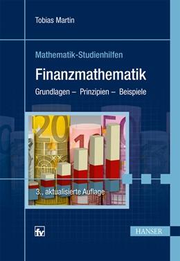 Abbildung von Martin | Finanzmathematik | 3., aktualisierte Auflage | 2014 | Grundlagen - Prinzipien - Beis...