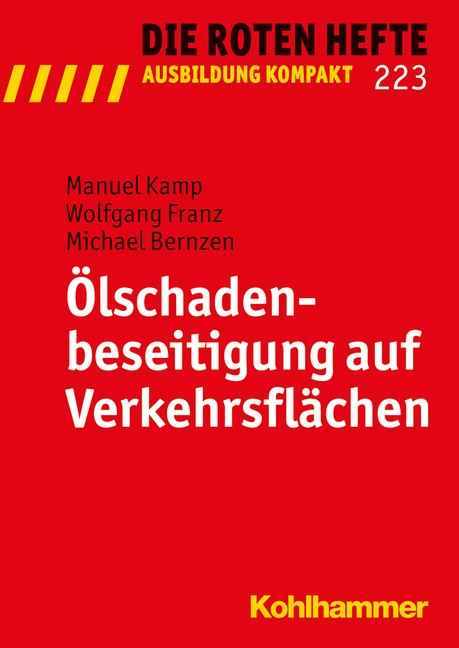 Ölschadenbeseitigung auf Verkehrsflächen | Kamp / Franz / Bernzen, 2015 | Buch (Cover)