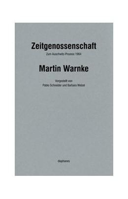 Abbildung von Warnke   Zeitgenossenschaft   1. Auflage   2014   beck-shop.de