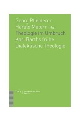 Abbildung von Matern / Pfleiderer | Theologie im Umbruch | 2014 | Karl Barths frühe Dialektische... | 15