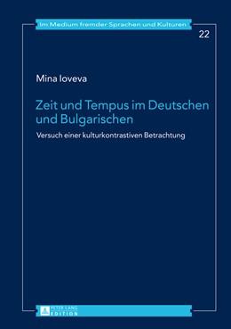 Abbildung von Ioveva | Zeit und Tempus im Deutschen und Bulgarischen | 1. Auflage | 2014 | 22 | beck-shop.de