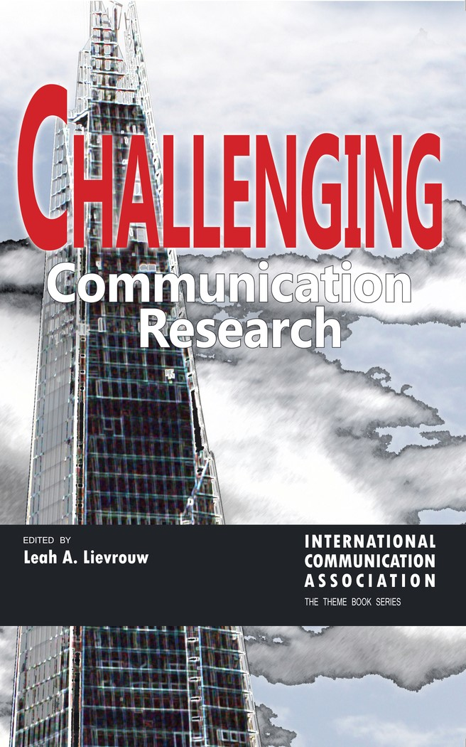 Challenging Communication Research | Lievrouw, 2014 | Buch (Cover)