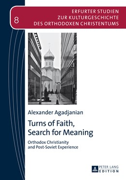 Abbildung von Agadjanian | Turns of Faith, Search for Meaning | 2014 | Orthodox Christianity and Post... | 8