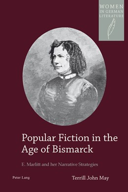 Abbildung von May   Popular Fiction in the Age of Bismarck   2014   E. Marlitt and her Narrative S...   18