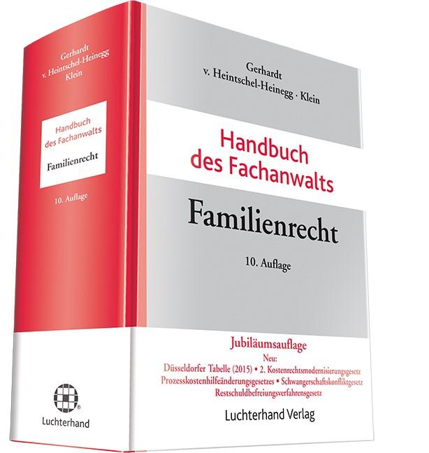 Handbuch des Fachanwalts Familienrecht | Gerhardt / von Heintschel-Heinegg / Klein | Buch (Cover)