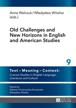 Abbildung von Witalisz / Walczuk | Old Challenges and New Horizons in English and American Studies | 2014 | 9