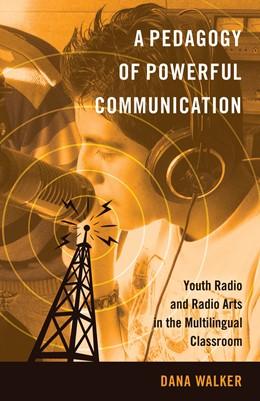 Abbildung von Walker | A Pedagogy of Powerful Communication | 2. Auflage | 2014 | 10 | beck-shop.de