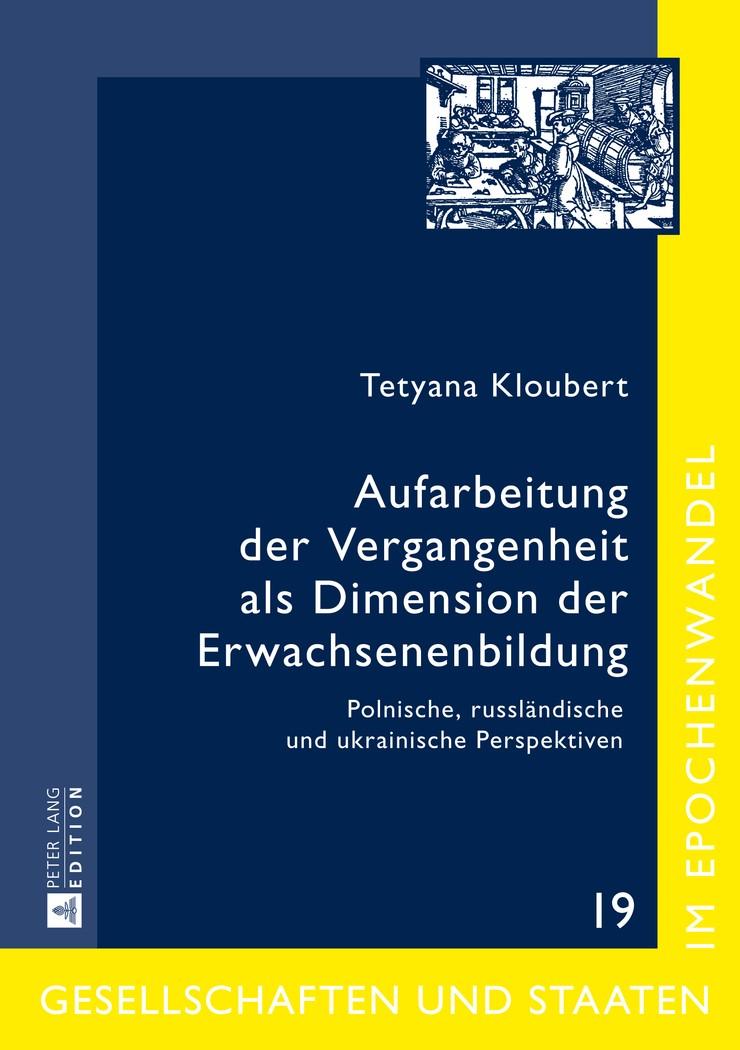 Abbildung von Aufarbeitung der Vergangenheit als Dimension der Erwachsenenbildung | 2014