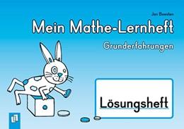 Abbildung von Boesten | Mein Mathe-Lernheft  - Grunderfahrungen - Lösungsheft | 2014