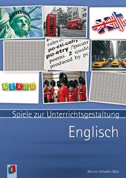 Abbildung von Schadek-Bätz | Spiele zur Unterrichtsgestaltung - Englisch | 2014