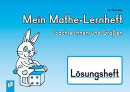 Abbildung von Boesten | Mein Mathe-Lernheft - Sachrechnen und Größen - Lösungsheft | 2014