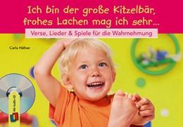 Abbildung von Häfner | Ich bin der große Kitzelbär, frohes Lachen mag ich sehr | 1. Auflage | 2014 | beck-shop.de