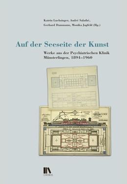 Abbildung von Luchsinger / Dammann | Auf der Seeseite der Kunst | 1. Auflage | 2015 | beck-shop.de