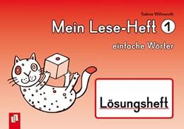 Abbildung von Willmeroth | Mein Lese-Heft 1 - einfache Wörter - Lösungsheft | 2014
