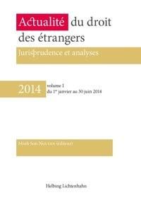 Actualité du droit des étrangers • 2014 volume I | Dang / Petry (Ed.), 2014 | Buch (Cover)