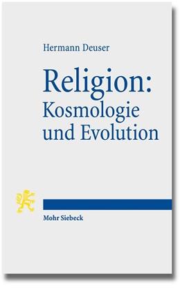 Abbildung von Deuser | Religion: Kosmologie und Evolution | 1. Auflage | 2014 | beck-shop.de