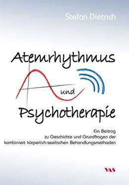 Abbildung von Dietrich | Atemrhythmus und Psychotherapie | 1. Auflage | 2014 | beck-shop.de