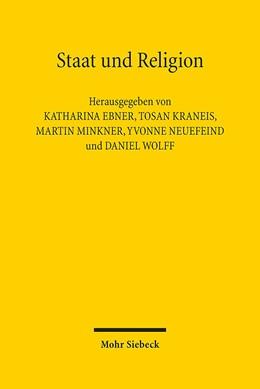 Abbildung von Ebner / Kraneis | Staat und Religion | 1. Auflage | 2014 | beck-shop.de