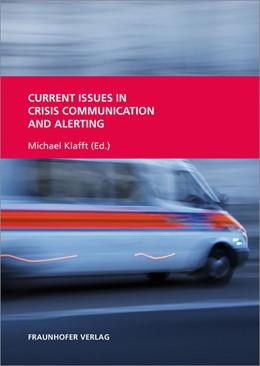 Abbildung von Dressel / / Klafft | Current Issues in Crisis Communication and Alerting. | 2014
